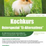 "Veganer Kochkurs ""Ei-Alternativen"" am 19.03. und 26.03.2016"